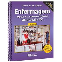 Enfermagem Calculo E Administração De Medicamentos - 14ª Ed.