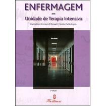 Enfermagem Em Unidade De Terapia Intensiva Livro