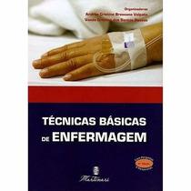 Técnicas Básicas De Enfermagem 4. Ed. 2013