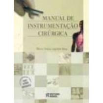 Manual De Instrumentação Cirúrgica - 3 Edição