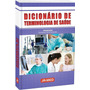 Dicionário De Terminologia Da Saúde