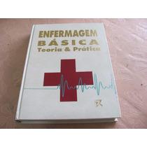 Enfermagem Basica Teoria E Pratica