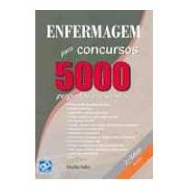Livro: Enfermagem Para Concursos 5000 Perguntas E Respostas