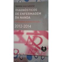 Livro - Nanda ( Diagnóstico De Enfermagem 2012-2014 )