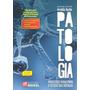 Livro Patologia Processos Gerais Para Estudo Das Doenças
