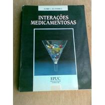 Livro - Interações Medicamentosas - Almir Da Fonseca - 1991