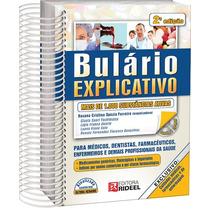 Bulário Explicativo - Guia De Remédios Mais 1000 Substâncias