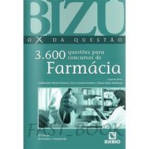 Bizu 3600 Questões Para Concursos De Farmácia - Ferreira
