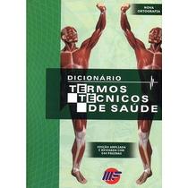 Dicionário De Termos Técnicos De Saúde