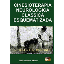 Livro: Cinesioterapia Neurológica Clássica Esquematizada