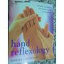 Livro Hand Reflexologia Em Inglês Barbara E Kevin Kunz ##