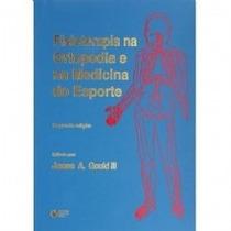 Fisioterapia Na Ortopedia E Na Medicina Do Esporte