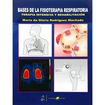 Livro - Bases Da Fisioterapia Respiratória - Terapia