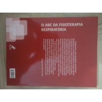 Livro - O Abc Da Fisioterapia Respiratória