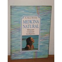 Medicina Natural Márcio Bontempo Hidroterapia Cromoterapia