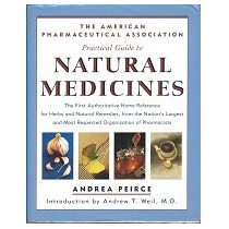 Practical Guide To Natural Medicines - Andrea Peirce