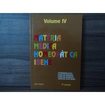 Materia Médica Homeopática Ibehe - Vol. 4