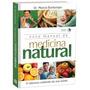 Novo Manual De Medicina Natural - 2ª Edição - Acompanha Dvd