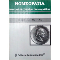 Homeopatia - Manual De Técnica Homeopática - Raro