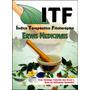 Itf - Índice Terapêutico Fitoterápico - Ervas Medicinais