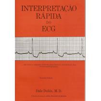 Interpretação Rápida Do Ecg Dale Dubin 3ª Edição