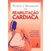 Técnicas De Treinamento Em Reabilitação Cardíaca