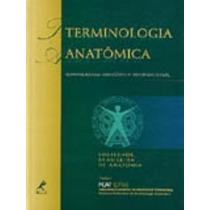 Terminologia Anatômica | Soc. Brasileira De Anatomia - 2 Vol