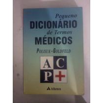 Livro - Pequeno Dicionário De Termos Médicos / Frete 10,00