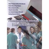 Procedimentos Do Internado À Residência Médica Delfino