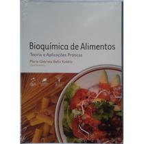 Livro Bioquímica De Alimentos Teoria E Aplicações Práticas