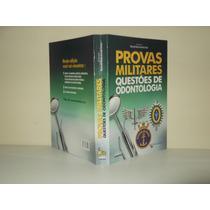 Provas Militares Questoes De Odontologia
