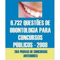 Coletânea 6.732 Questões De Conc. Para Odontologia