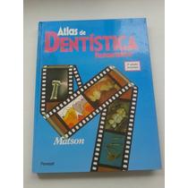 Atlas De Dentística Restaurador - Matson - Frete Grátis*