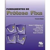 Fundamentos De Prótese Fixa - Shillingburg - 4ªedição E-book
