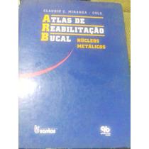 Livro Atlas De Reabilitação Bucal- Nucleos Metálicos