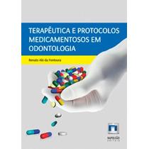 Terapêutica E Protocolos Medicamentosos Odontologia Fontoura