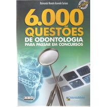 6.000 Questões De Odontologia Para Passar Em Concursos Usado