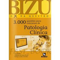 Bizu Patologia Clínica 3000 Questões - Piccoli
