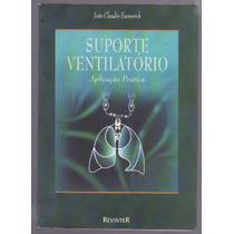 Suporte Ventilatório - Aplicação Prática - J.c. Emmerich