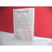 Livro Rinite Alérgica- Fabio F. Morato Castro 3ª Edição/2003