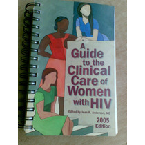Livro - A Guide To The Clinical Care Of Women With Hiv. Jea