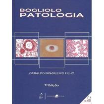 Bogliolo Patologia - Geraldo 7 Edição ((( Pdf )))