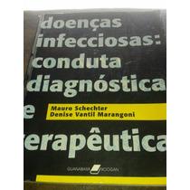 Doenças Infecciosas: Conduta Diagnóstica E Terapêutica