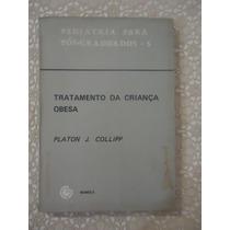 Tratamento Da Criança Obesa, Platon J. Collipp, Pediatria