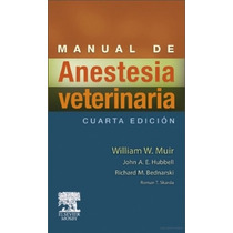 Manual De Anestesia Veterinária - William W. ( Digital )