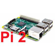 Raspberry Pi 2 Pi2 Quadcore 900mhz 6x+rapido 1gb Memoria A7