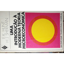Livro Uma Introdução À Moderna Teoria Microeconômica - E. K.