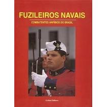 Fuzileiros Navais Combatentes Anfíbios Do Brasil Carlos Lorc