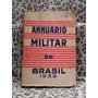 Annuario Militar Do Brasil 1939