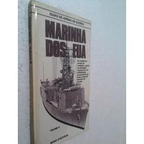Livro Guia Armas De Guerra - Marinha Dos Eua Volume 2